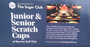 Skerries Golf Club The Sugar Club Sponsored Junior and Senior Scratch Cup